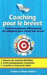 Coaching pour le brevet - Olivier Rebiere & Cristina Rebiere - OlivierRebiere.com
