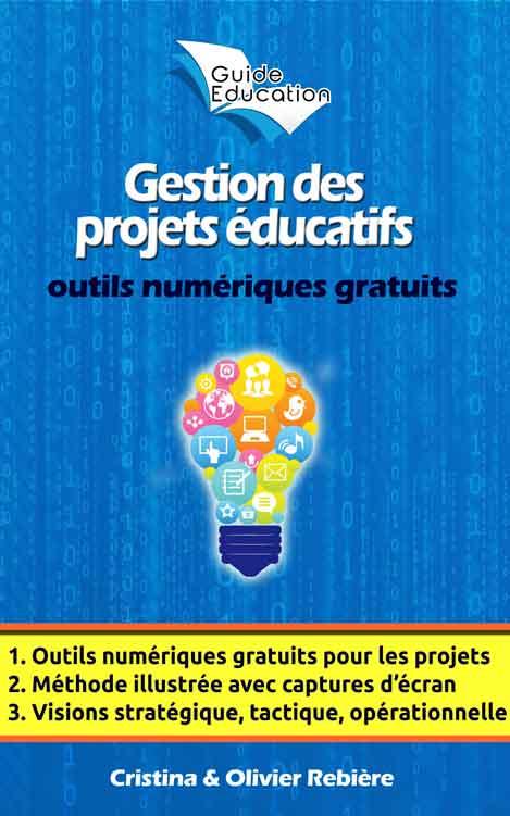 Gestion des projets éducatifs - Olivier Rebiere & Cristina Rebiere - OlivierRebiere.com