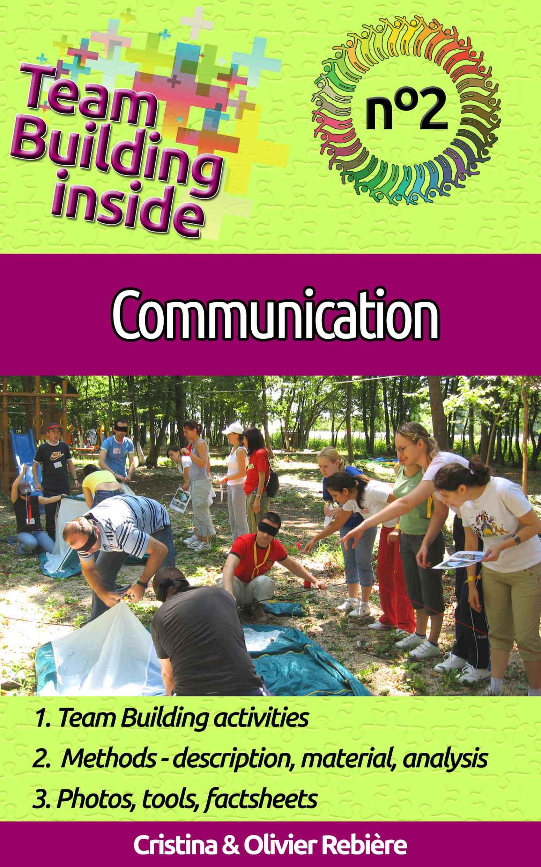 Team Building inside #2 - communication - Cristina Rebiere & Olivier Rebiere