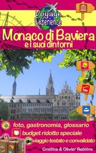 Monaco di Baviera e i suoi dintorni - Voyage Experience - Cristina Rebiere & Olivier Rebiere