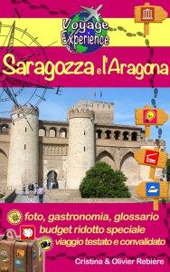 Saragozza e l'Aragona - italiano - Voyage Experience - Cristina Rebiere & Olivier Rebiere
