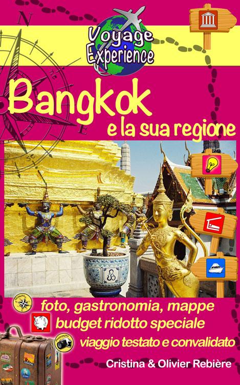 Bangkok e la sua regione - Voyage Experience - Cristina Rebiere & Olivier Rebiere