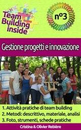 Team Building inside n°3 – Gestione progetti e innovazione