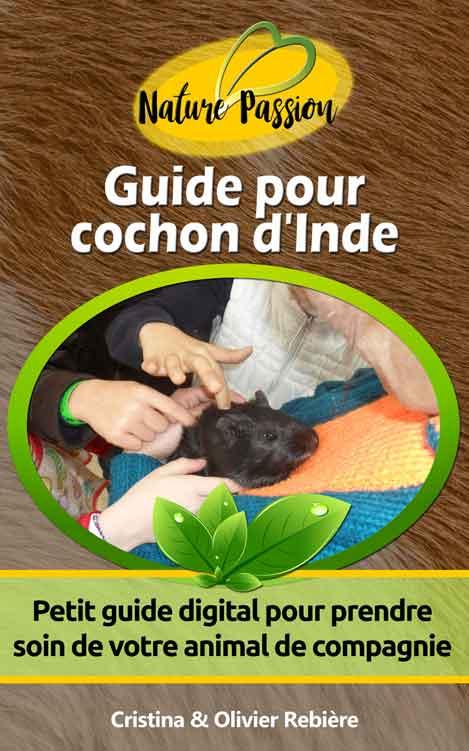 Guide pour cochon d'Inde - Cristina Rebiere & Olivier Rebiere - OlivierRebiere.com