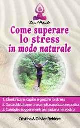 Come superare lo stress in modo naturale