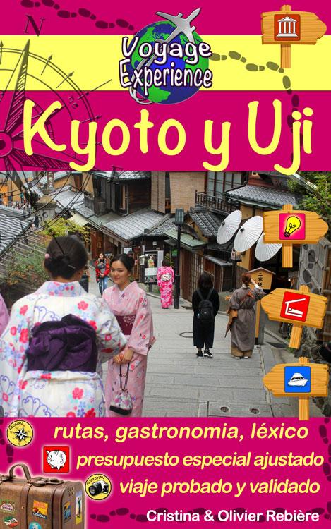 Kyoto y Uji - Voyage Experience - Cristina Rebiere & Olivier Rebiere