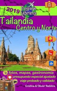 Tailandia Centro y Norte - Voyage Experience - Cristina Rebiere & Olivier Rebiere