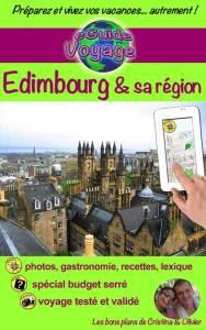 Édimbourg et sa région - Cristina Rebiere & Olivier Rebiere - OlivierRebiere.com