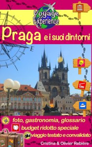 Praga e i suoi dintorni - Voyage Experience - Cristina Rebiere & Olivier Rebiere - OlivierRebiere.com