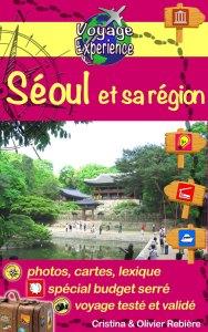 Séoul et sa région - Voyage Experience - Cristina Rebiere & Olivier Rebiere