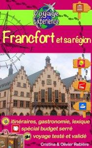 Francfort et sa région - Voyage Experience - Cristina Rebiere & Olivier Rebiere
