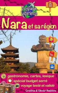 Japon: Nara et sa région - Voyage Experience - Cristina Rebiere & Olivier Rebiere
