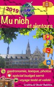 Munich et alentours - Voyage Experience - Cristina Rebiere & Olivier Rebiere