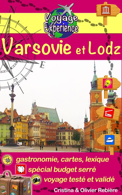 Varsovie et Lodz - Voyage Experience - Cristina Rebiere & Olivier Rebiere