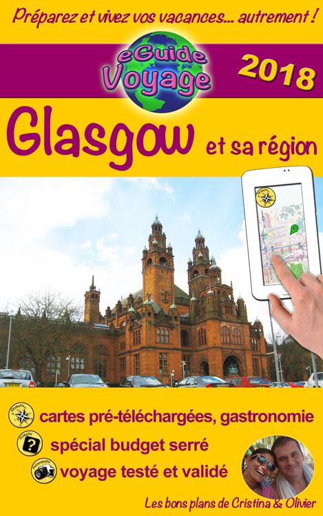 eGuide Voyage: Glasgow et sa région - Cristina Rebiere & Olivier Rebiere