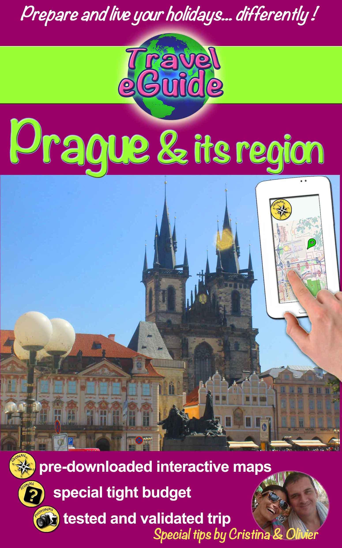 Travel eGuide: Prague & its region - Cristina Rebiere & Olivier Rebiere