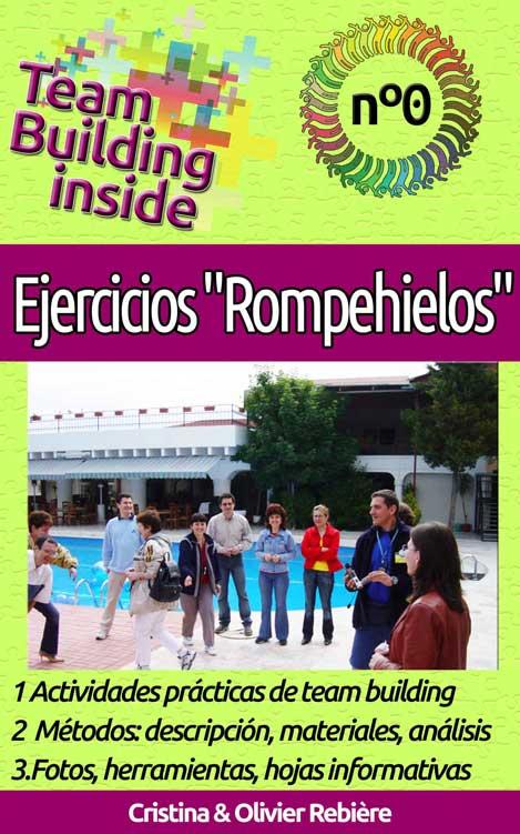 """Team Building inside: Ejercicios """"Rompehielos"""" - Cristina Rebiere & Olivier Rebiere"""