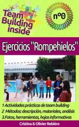 """Team Building inside: Ejercicios """"Rompehielos"""""""