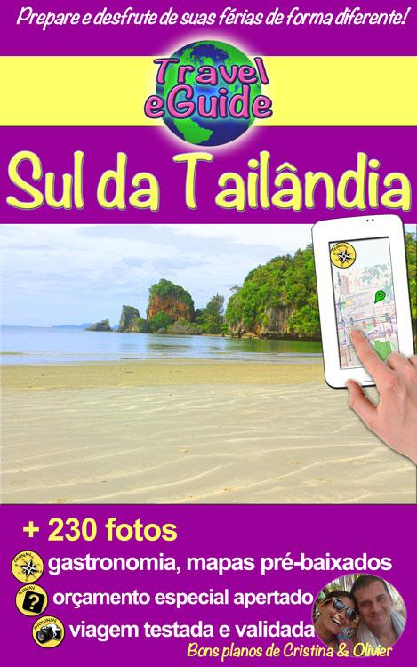 Travel eGuide: Sul da Tailândia - Travel eGuide - Cristina Rebiere & Olivier Rebiere