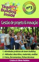 Team Building inside n°3 – gestão de projeto & inovação