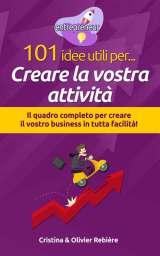 101 idee utili per.. Creare la vostra attività