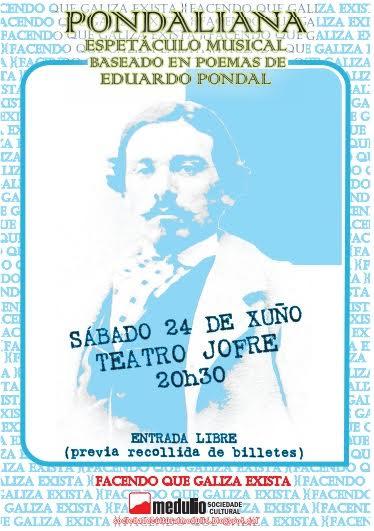 Espectáculo musical baseado en poemas de Eduardo Pondal