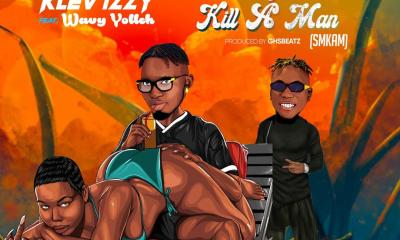 Klev Izzy Ft Wavy Yolleh – Something Must Kill A Man