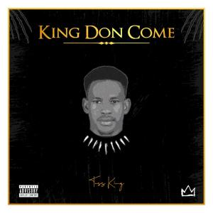 Toss King - King Don Come