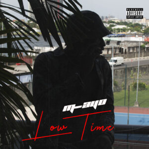 M-Ayo - Low Time