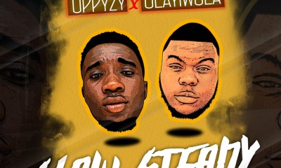 Oppyzy x Olayiwola - Slow & Steady
