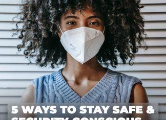 Safe And Security Conscious