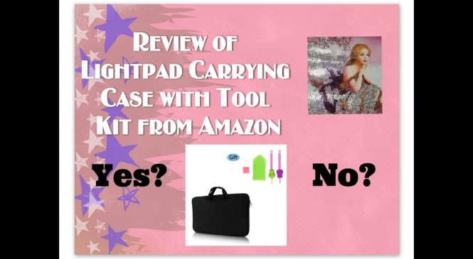 Diamond Painting Product Review – Lite Pad Carrying Case