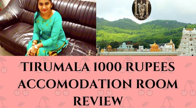 TIRUMALA 1000 Rupees Accomodation Room Review