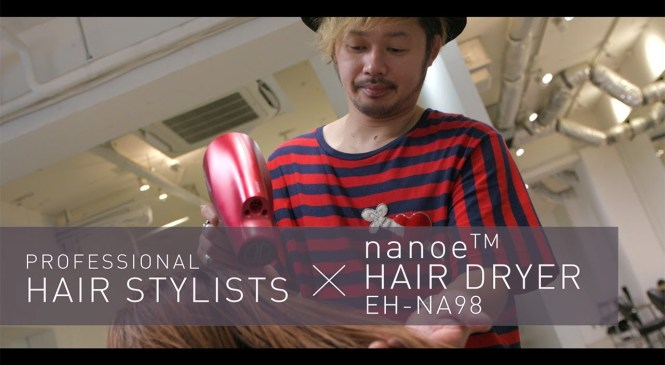 Product Review by NOBU | Professional Hair Stylists x Panasonic nanoe™ Hair Dryer EH-NA98