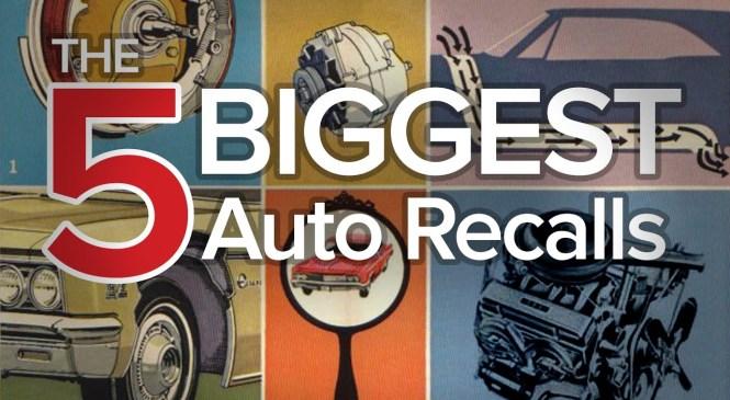 Top 5 Biggest Automotive Recalls: The Short List