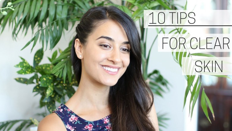 CLEAR & GLOWING SKIN » healthy skincare tips