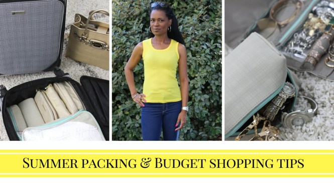 Summer Packing Tips PLUS Budget Fashion Tip