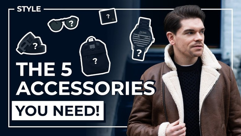 The 5 Accessories That Complete Every Outfit! | Men's Fashion