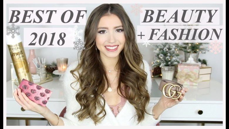 BEST OF 2018!! BEST OF BEAUTY + FASHION   MAKEUP, HAIR, SKINCARE, CLOTHES, HANDBAG + MORE!