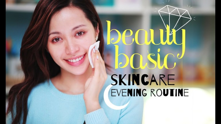 BEAUTY BASIC / Skin Care : Evening Routine