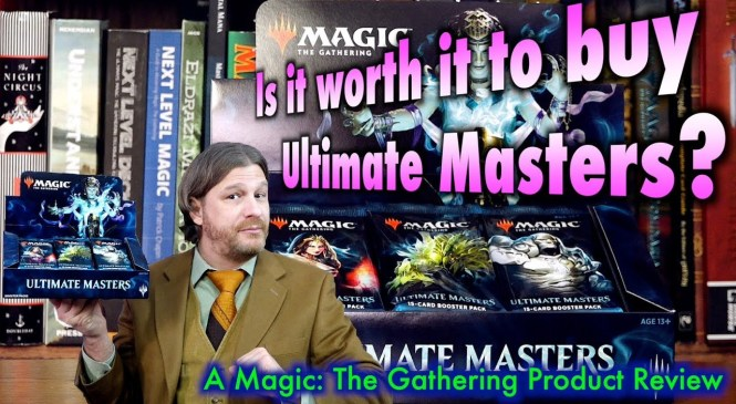 Is it worth it to buy Ultimate Masters? A Magic: The Gathering Product Review