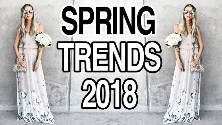 SPRING FASHION TRENDS 2018: TREND GUIDE + TRY ON HAUL