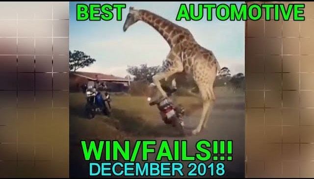 BEST AUTOMOTIVE WIN/FAIL AND WTF MOMENTS DECEMBER 2018!!!