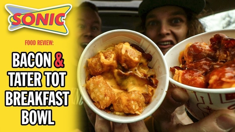 Sonic Drive-In's Bacon and Tater Tot Breakfast Bowl Food Review
