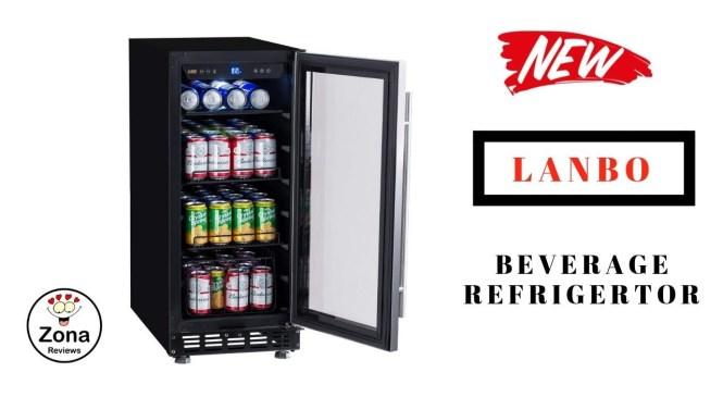 😍 LANBO      ❤️   15″ Beverage Refrigerator – Review    ✅
