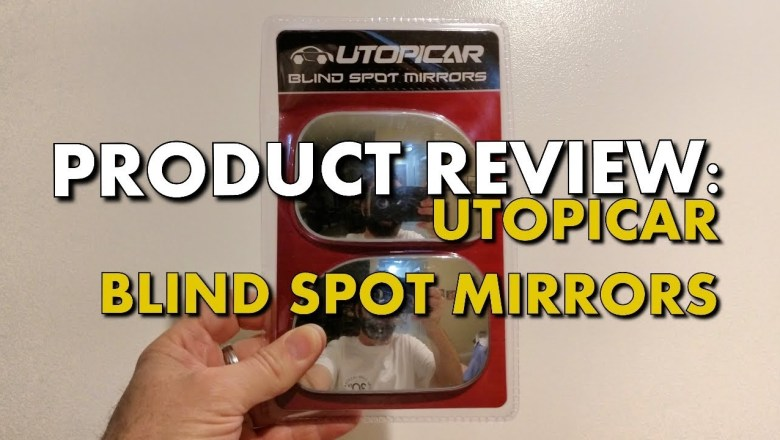 BLIND SPOT MIRRORS ON STEROIDS – Product Review