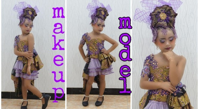 makeup dan review baju fashion show anak