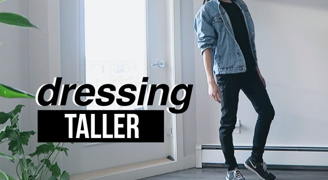 How to Look Taller – Mens Fashion Tips