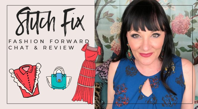 FASHION FORWARD STITCH FIX: try on and review spring 2019