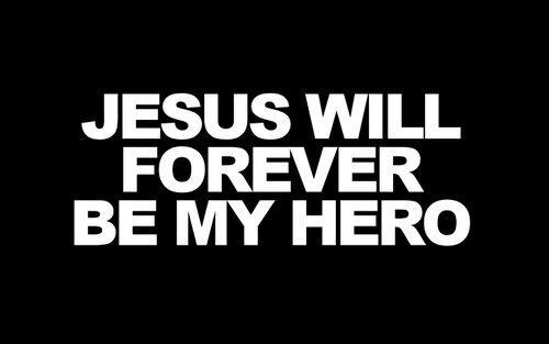jesus my hero a